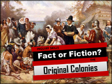 Thirteen Colonies: A Fact or Fiction Investigation Colonial Life - UPDATED!