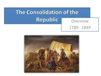 USA History Lecture: The Consolidation of the Republic (17