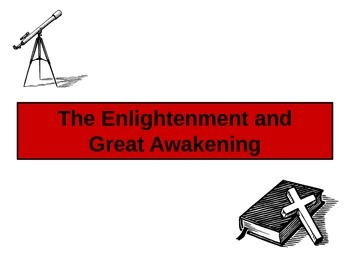 Enlightenment and Great Awakening in America: A Clear and Informative Lecture
