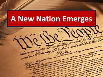 American Revolution Lecture: A New Nation Emerges
