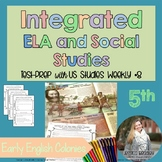 Integrated ELA FSA Practice with Social Studies; Early English Colonies