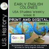 USA Studies Weekly Early English Colonies Week 8 Print and Digital