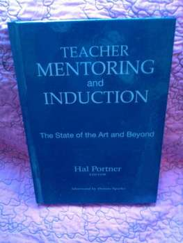 USED BOOK:  Teacher Mentoring and Induction:  The State of the Art and Beyond
