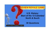 USI #2 Start of the 13 Colonies/North & South Review Royale Game