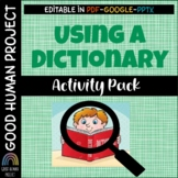 USING A DICTIONARY | Practice Pages & Teaching Slides | EDITABLE