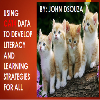 USING CAT4 DATA TO DEVELOP LITERACY AND LEARNING STRATEGIES