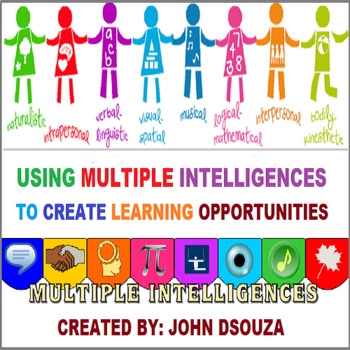 USING MULTIPLE INTELLIGENCES TO CREATE LEARNING OPPORTUNITIES