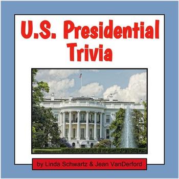 U.S.PRESIDENTIAL TRIVIA
