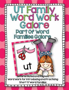 UT Word Family Word Work Galore-Differentiated and Aligned