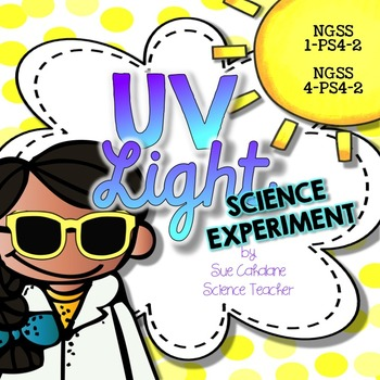 UV Light Sun Science Experiment {NGSS 1-PS4-2, 4-PS4-2}