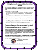 UbD Lesson Materials: Writing Equations with Variables to