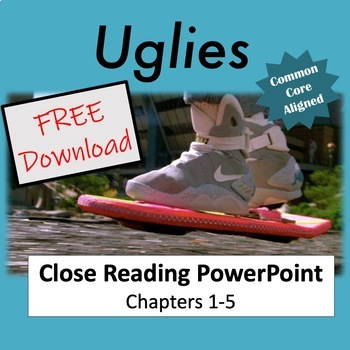 Uglies: Close Reading PowerPoint Chapters 1-3