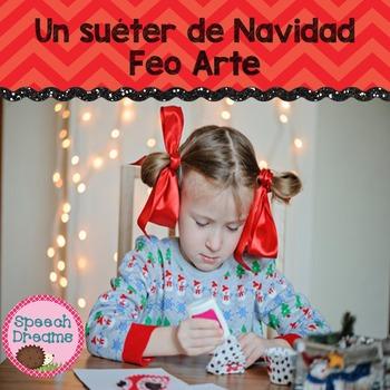 Un suéter de Navidad Feo Arte Free {Christmas Spanish Resource}