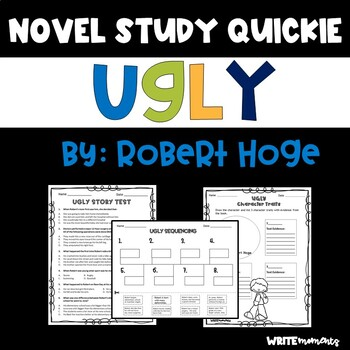 Ugly By Robert Hoge Novel Study Quickie