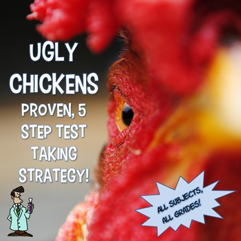 Ugly Chickens 5 step standardized test taking strategy: handouts PWPT worksheet