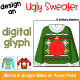 Ugly Christmas Sweater Digital Glyph Activity