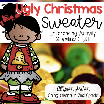 Ugly Christmas Sweater Writing Craftivity & Inference Activity