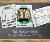 Ugly Sweater Contest Opinion/Persuasive Writing and Craft Craftivity