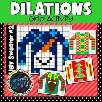 Ugly Sweater Dilations; Geometry, Reduction, Enlargement, Christmas
