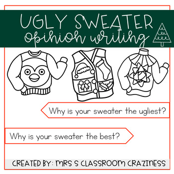Ugly Sweater Opinion Writing