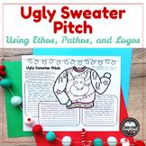 Ugly Sweater Pitch using Ethos, Pathos, and Logos (Rhetori