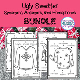 Ugly Sweater Synonyms, Antonyms, and Homophones BUNDLE