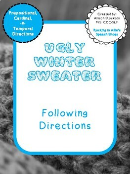 Ugly Winter Sweater Following Directions (Prepositions, Cardinal, Temporal)