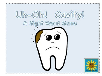 Uh-Oh! Cavity! A Dental Health Sight Word Game