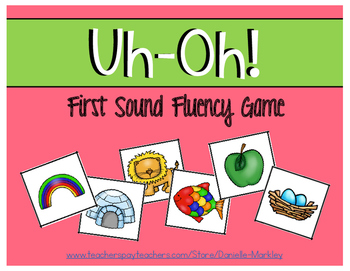 Uh-Oh! First Sound Fluency Game