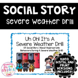 Uh Oh! It's A Severe Weather Drill (A Social Story)