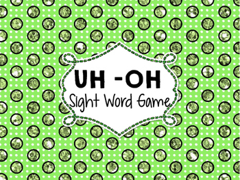 Uh Oh Sight Word Game 1000 Words