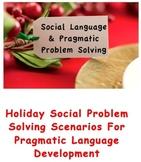 Uh Oh ... Social Pragmatic Problem Solving Scenarios for t