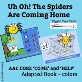 Uh Oh! The Spiders Are Coming Adapted Book  AAC Core Digit