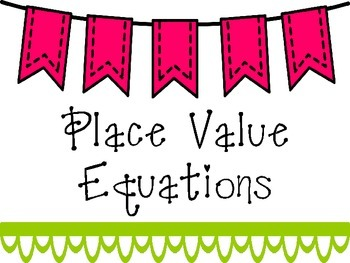 Uh-Oh...Mix-Up with Place Value Equations