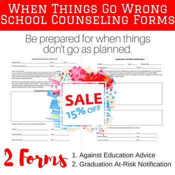 Against Education Advice (AEA) and Graduation At-Risk - School Counseling Forms