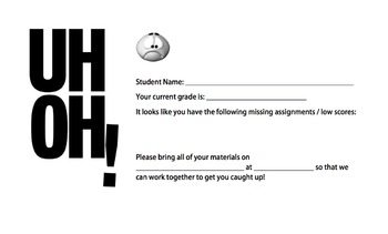 Uh-oh! Missing Assignment Notice for Student / Teacher Meeting