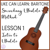 Uke Can Learn: Baritone Ukulele Lesson 1 Intro to Ukulele