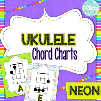 Ukulele Chord Charts: Neon