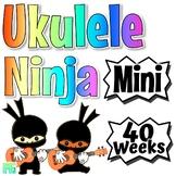 Ukulele Ninja ~Mini~ Ninja Ukulele Curriculum For Beginner Ukulele Lesson