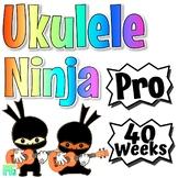 Ukulele Ninja ~PRO~ Ukulele Curriculum For Beginner to Adv