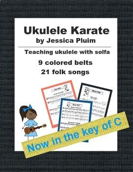 Ukulele Karate - KEY OF C