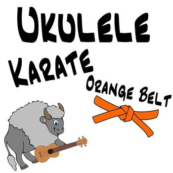 Ukulele Karate - Beginner Ukulele Lesson 3, Orange Belt