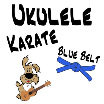 Ukulele Karate - Beginner Ukulele Lesson 5, Blue Belt