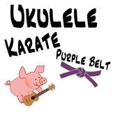 Ukulele Karate - Beginner Ukulele Lesson 6, Purple Belt