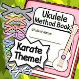 Ukulele Method Book - Karate Theme Ukulele Lessons for Distance Learning