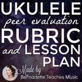 Ukulele Performance Peer Evaluation Lesson Plan & Rubric