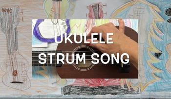 Ukulele Strum Song