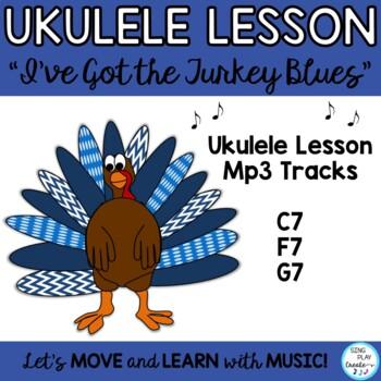 "Ukulele Thanksgiving Song: ""I've Got the Turkey Blues"" Les"