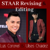 Ulises Chaidez and Luis Coronel STAAR Revise and Edit