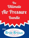 Ultimate Air Pressure Bundle - 5 downloads +FREE product! | Science Demos & FUN!